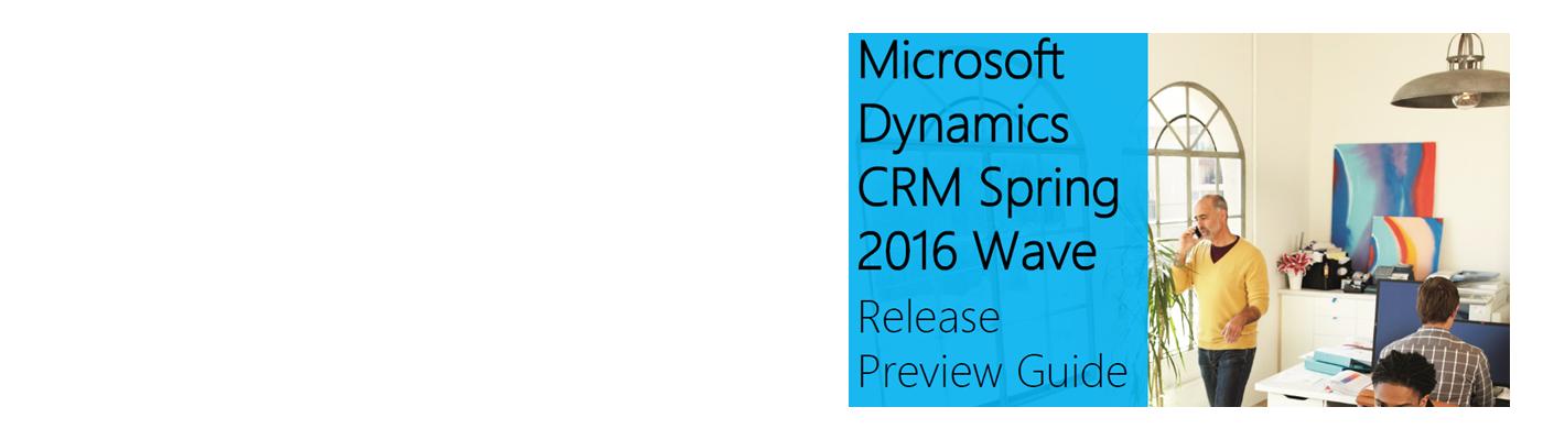 Dynamics CRM 2016 SP 1 ist verfügbar!